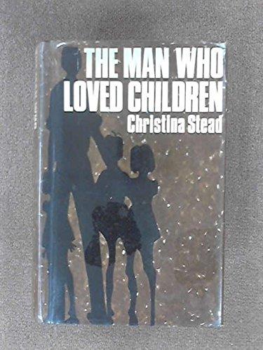 9780030472657: Man Who Loved Children