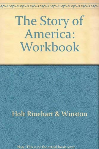 9780030473289: The Story of America: Workbook