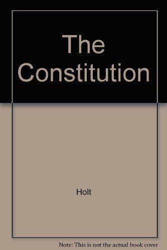 9780030473449: The Constitution