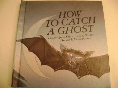 9780030473661: How to catch a ghost