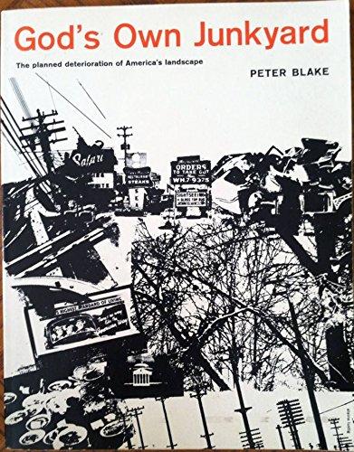 9780030474361: God's own junkyard: The planned deterioration of America's landscape