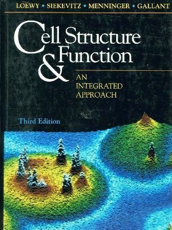 9780030474392: Cell Structure and Function: An Integrated Approach