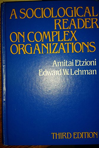 9780030474613: Sociological Reader on Complex Organizations