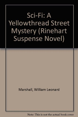 9780030474866: Sci-Fi: A Yellowthread Street Mystery (Rinehart Suspense Novel)