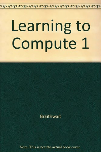 9780030475078: Learning to Compute 1