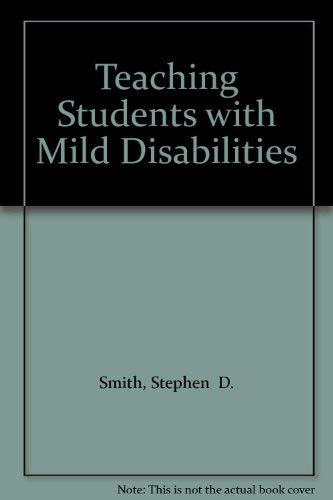 9780030475191: Teaching Students with Mild Disabilities