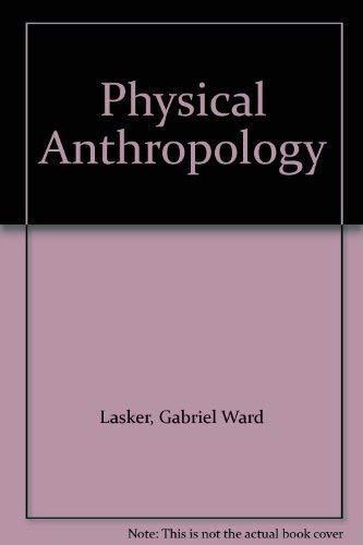 9780030475511: Physical Anthropology