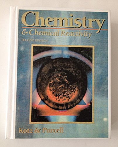 9780030475627: Chemistry and Chemical Reactivity