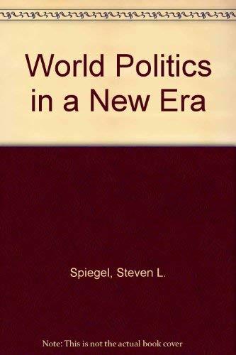 9780030475740: World Politics in a New Era.