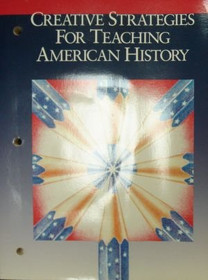 9780030476372: Creative Strategies For Teaching American History