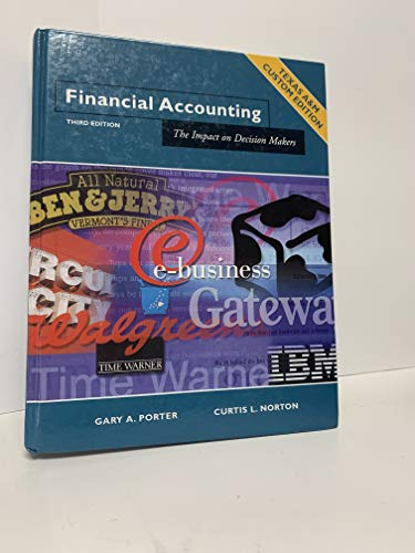 9780030478185: Financial Accounting- The Impact on Decision Makers (The Impact on Decision Makers - Texas A&M Custom Edition)