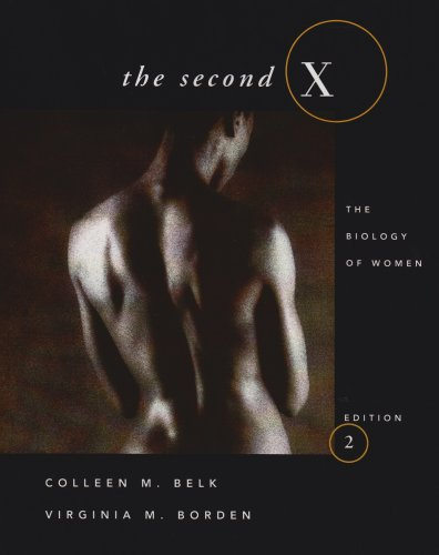 9780030480447: The Second X: The Biology of Women