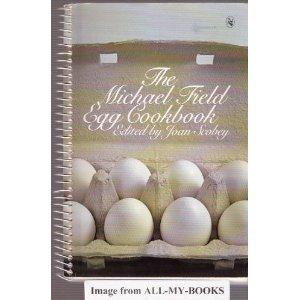 9780030482212: The Michael Field Egg Cookbook