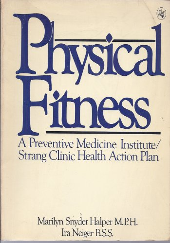 9780030482861: Physical Fitness