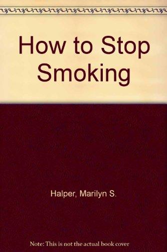 9780030483011: How to Stop Smoking