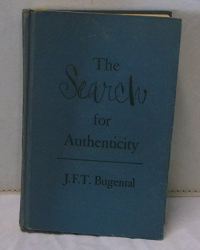 9780030483103: The Search for Authenticity: An Existential-Analytic Approach to Psychotherapy