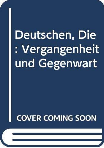 9780030486968: Deutschen, Die: Vergangenheit und Gegenwart (German Edition)