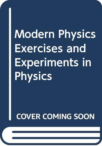 9780030487361: Modern Physics Exercises and Experiments in Physics