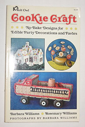 9780030489716: Cookie Craft: No-Bake Designs for Edible Party Favors and Decorations