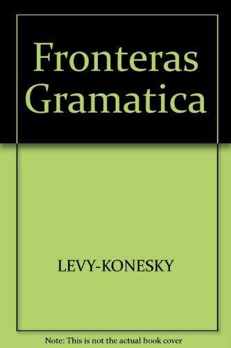 9780030490170: Fronteras Gramatica