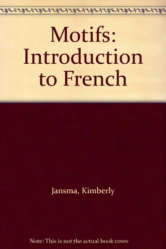 9780030490224: Motifs: Introduction to French