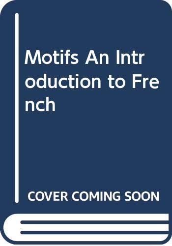 9780030490248: Motifs An Introduction to French