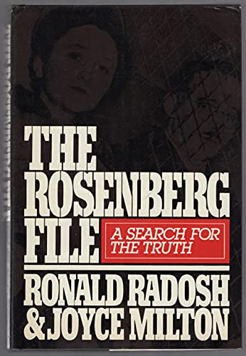 9780030490361: The Rosenberg File: A Search for the Truth
