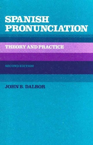 9780030490569: Spanish Pronunciation: Theory and Practice