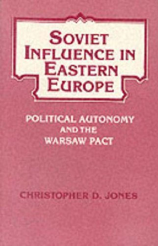 9780030490811: Soviet Influence in Eastern Europe : Political Autonomy and the Warsaw Pact