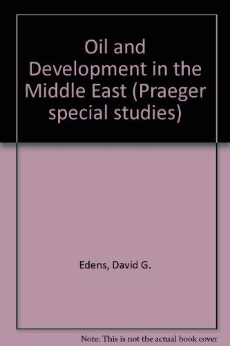 9780030491412: Oil and Development in the Middle East