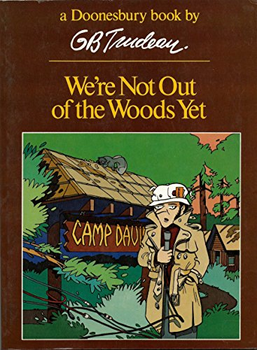 9780030491818: We're Not Out of the Woods Yet (Doonesbury Book)
