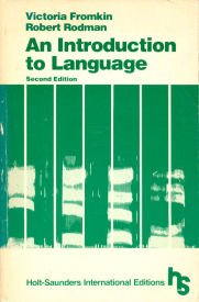 9780030492112: An Introduction to Language (Holt-Saunders international editions)