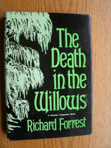 9780030492969: The death in the willows (A Rinehart suspense novel)