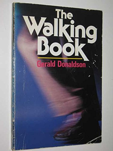 The Walking Book: Donaldson, Gerald.