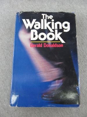9780030493614: The walking book