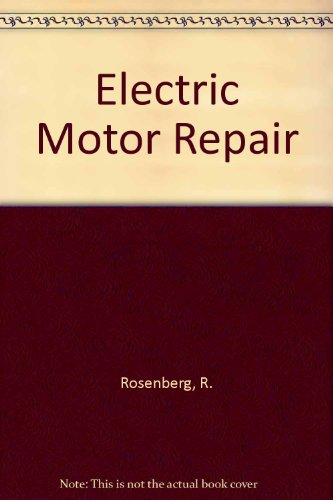 9780030496615: Electric Motor Repair