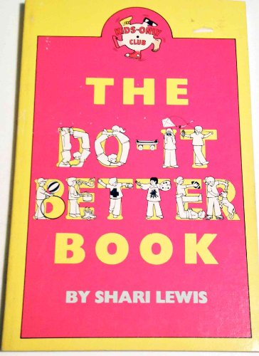 9780030497261: The do-it-better book (Kids-only club)