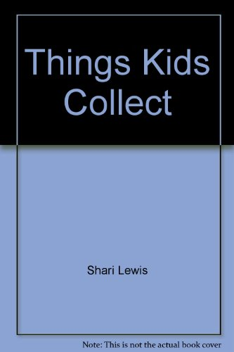 9780030497360: Things Kids Collect