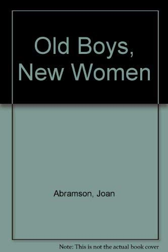 9780030497513: Old Boys New Women - The Politics of Sex Discrimination
