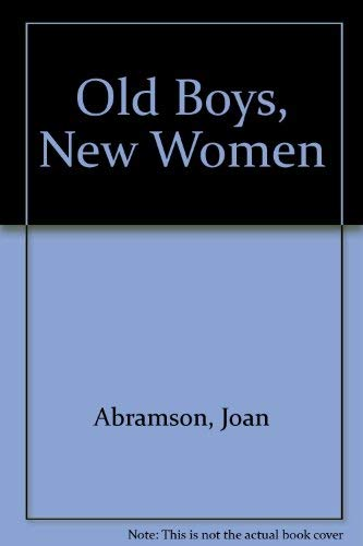 9780030497568: Old Boys, New Women