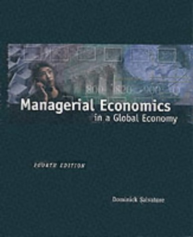 9780030497773: Managerial Economics in a Global Economy