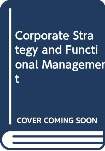 9780030497810: Corporate Strategy and Functional Management