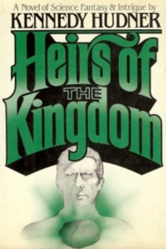 9780030498312: Heirs of the Kingdom