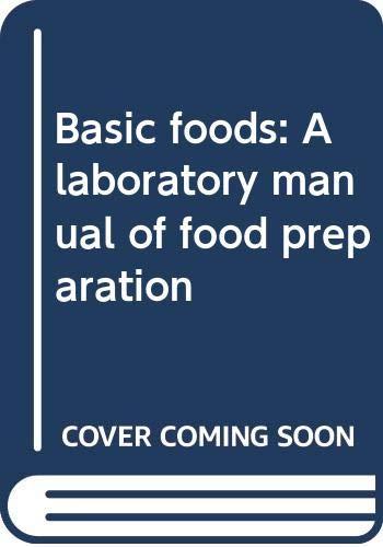 9780030498510: Basic foods: A laboratory manual of food preparation