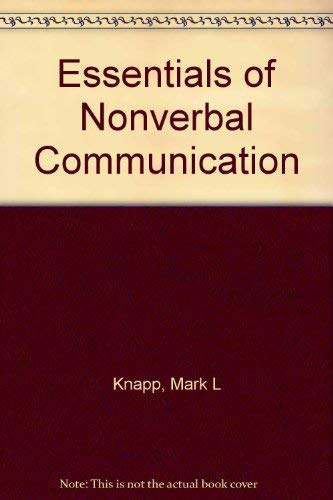 9780030498619: Essentials of Nonverbal Communication