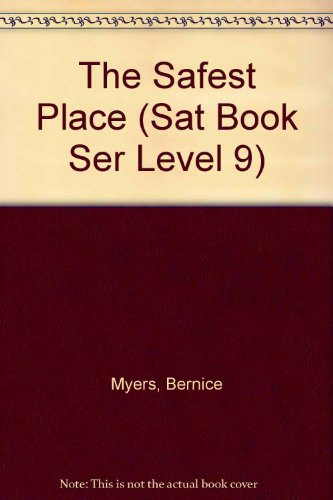 9780030499715: The Safest Place (Sat Book Ser Level 9)
