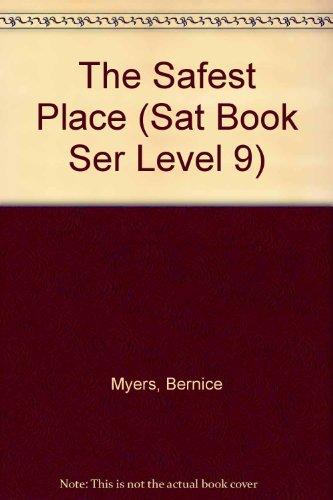 9780030499715: The Safest Place (Sat Book Ser Level 9)