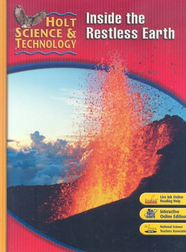 9780030500527: Holt Science & Technology: Student Edition F: Inside the Restless Earth 2007
