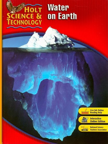 9780030500725: Holt Science & Technology: Student Edition (H) Water on Earth 2007