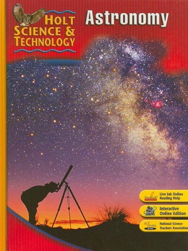 9780030500824: Holt Science & Technology: Student Edition J: Astronomy 2007